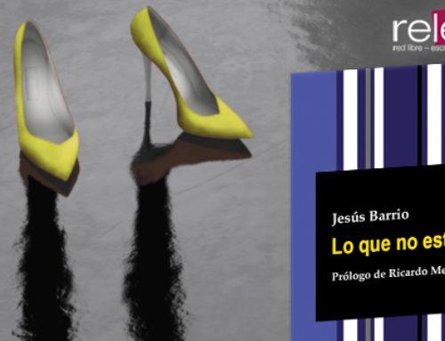 Presentación de 'Lo que no está', de Jesús Barrio.