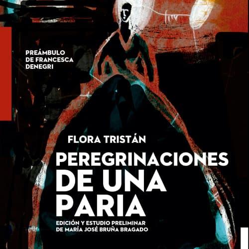 Portada de Peregrinaciones de una paria de Flora Tristán, editada por RELEE dentro de su colección Al Bies